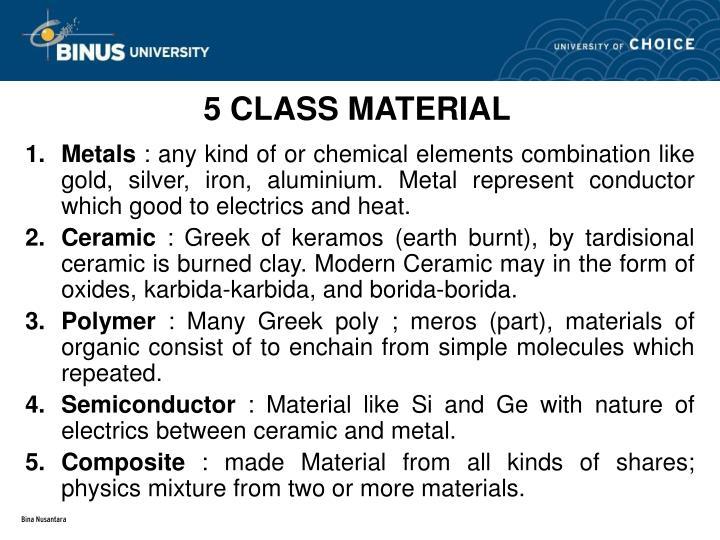 5 CLASS MATERIAL