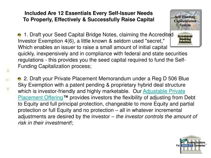 Included Are 12 Essentials Every Self-Issuer Needs To Properly, Effectively & Successfully Raise Capital