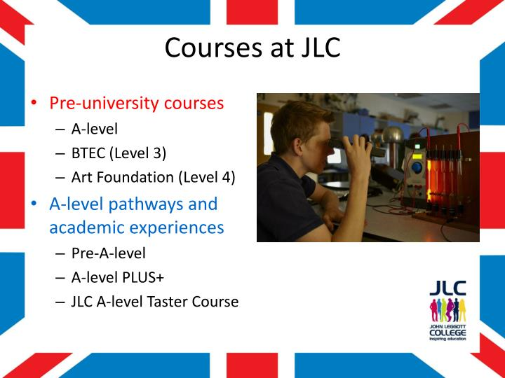 Courses at JLC