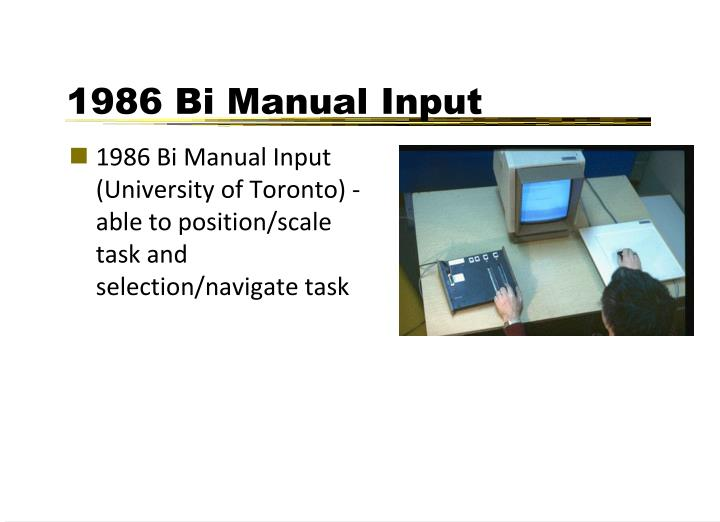 1986 Bi Manual Input