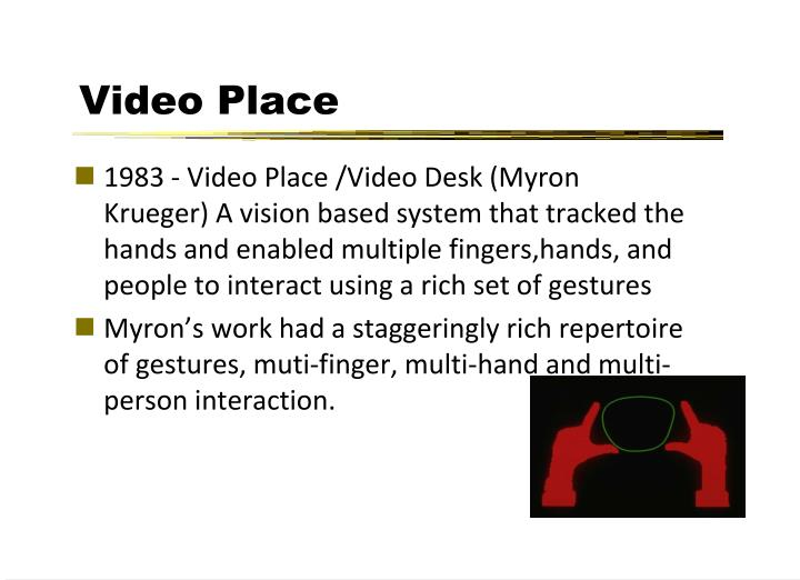 Video Place