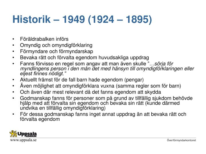 Historik – 1949 (1924 – 1895)
