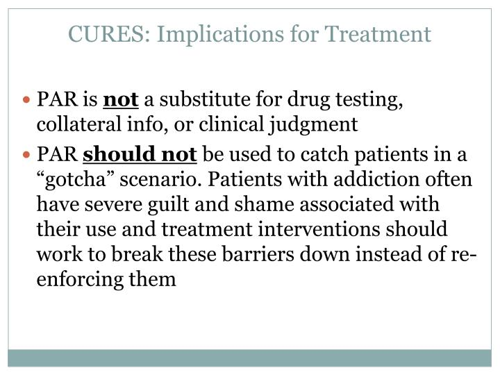 CURES: Implications for Treatment