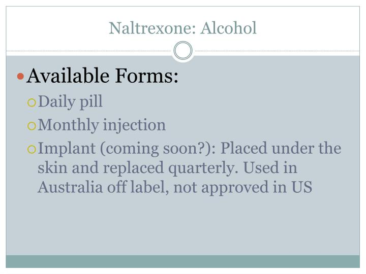Naltrexone: Alcohol