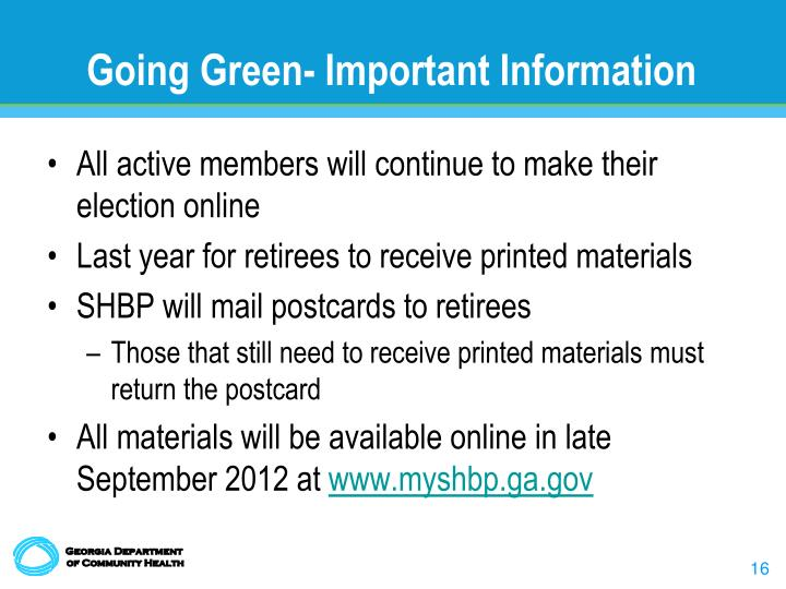 Going Green- Important Information