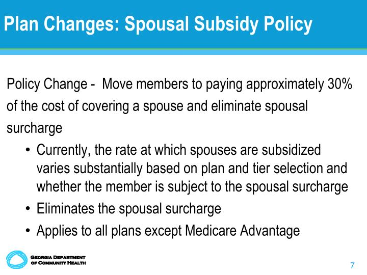 Plan Changes: Spousal Subsidy Policy