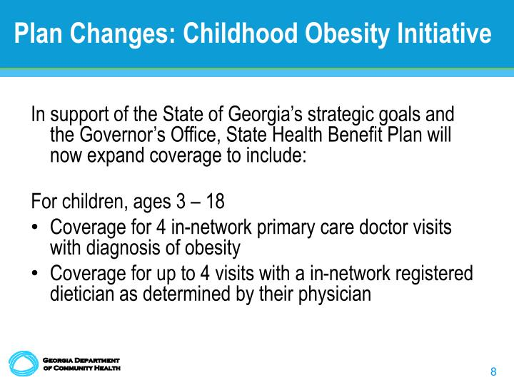 Plan Changes: Childhood Obesity Initiative