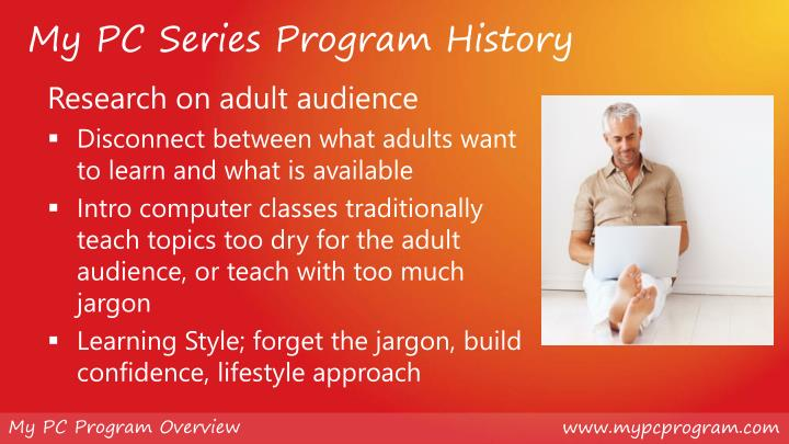 My PC Series Program History