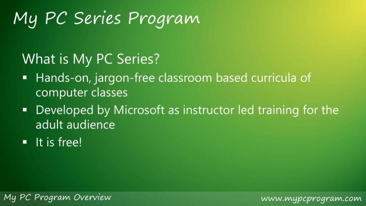 My PC Series Program
