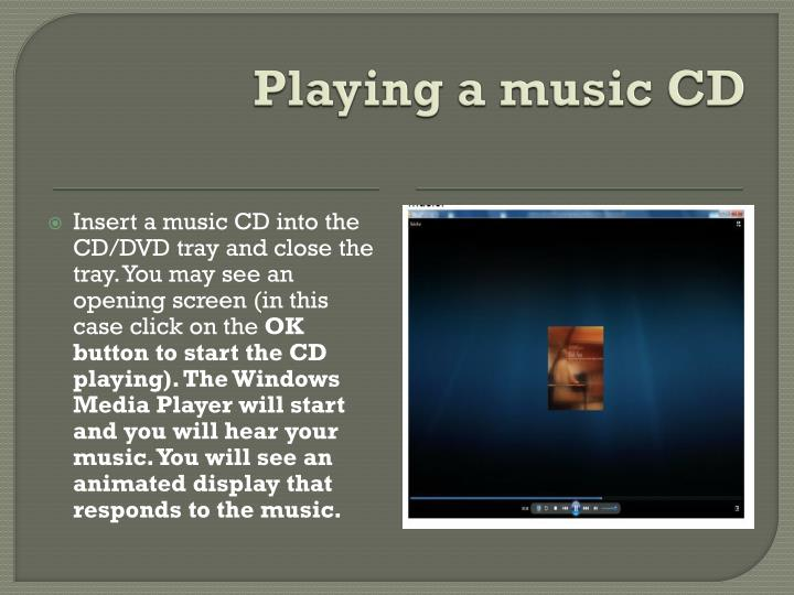 Playing a music CD