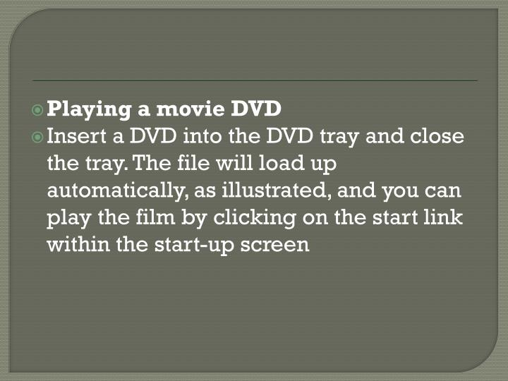 Playing a movie DVD