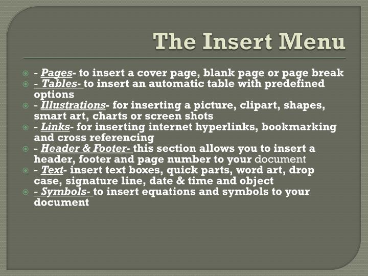 The Insert Menu
