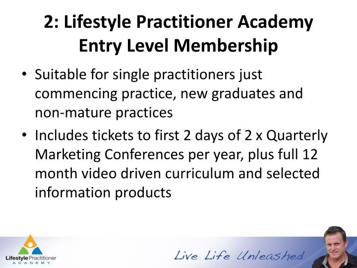 2: Lifestyle Practitioner Academy Entry Level Membership
