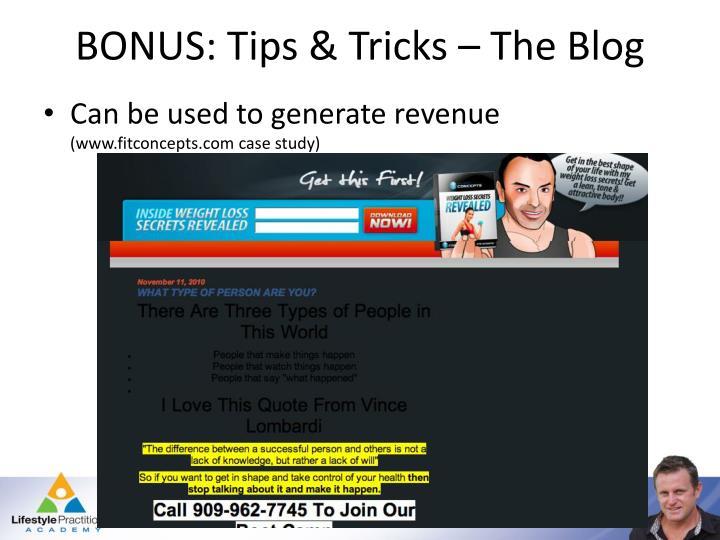 BONUS: Tips & Tricks – The Blog