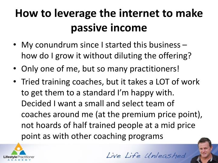 How to leverage the internet to make passive income