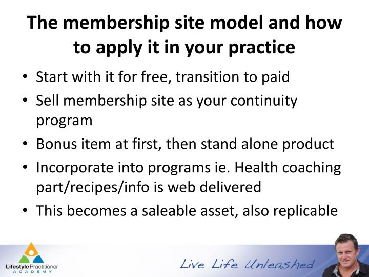 The membership site model and how to apply it in your practice
