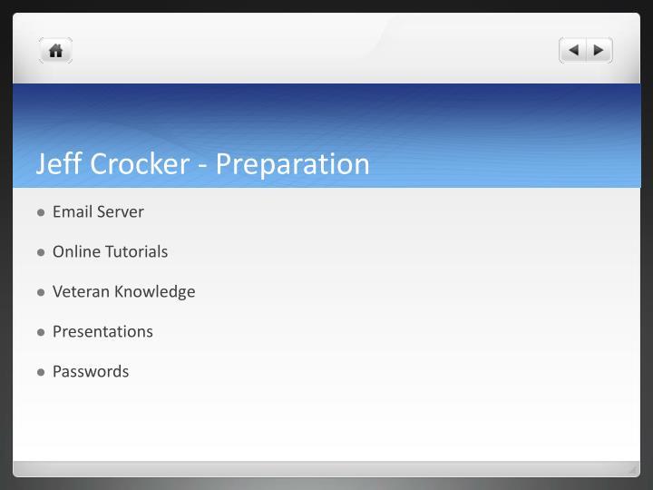 Jeff Crocker - Preparation
