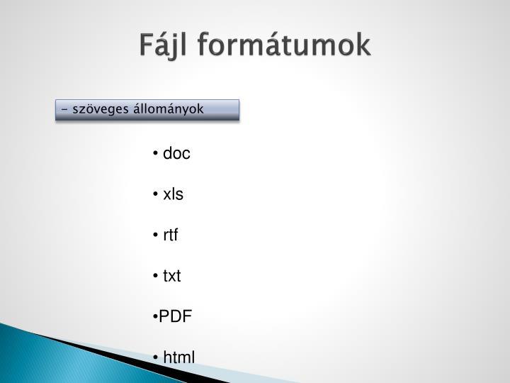 Fájl formátumok