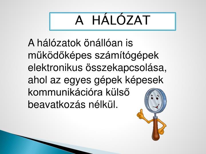 A  HÁLÓZAT