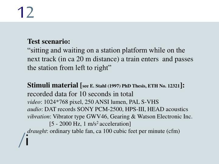 Test scenario: