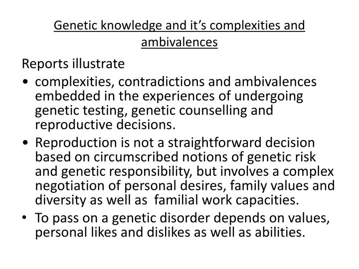 Genetic knowledge and it's