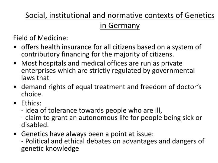 Social, institutional and normative contexts of Genetics in Germany