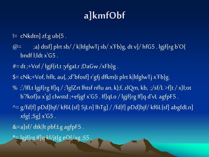 a]kmfObf