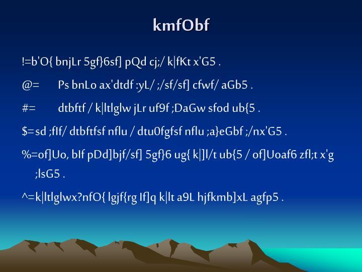 kmfObf