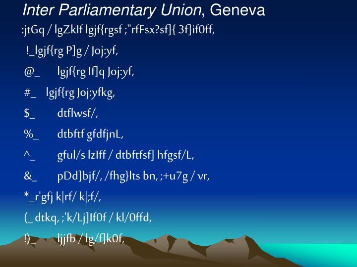 Inter Parliamentary Union
