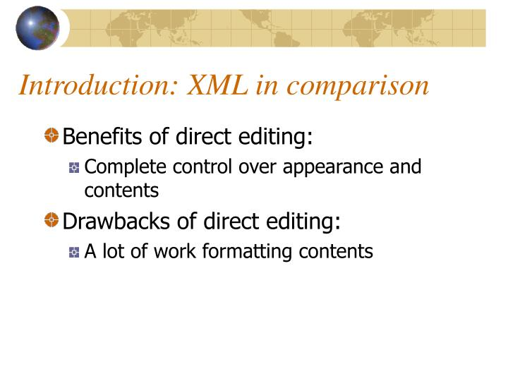Introduction: XML in comparison