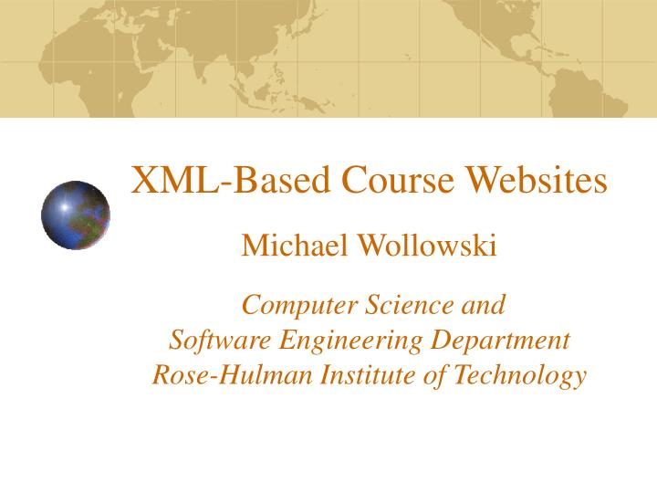 XML-Based Course Websites