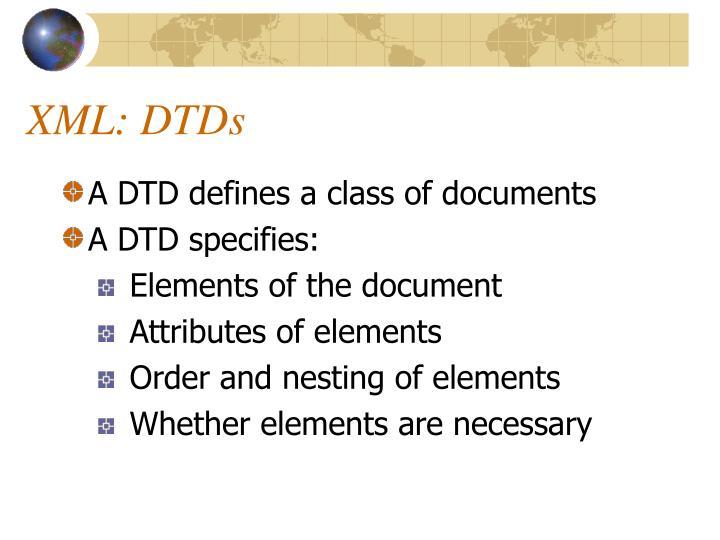 XML: DTDs