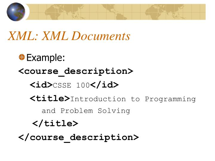 XML: XML Documents