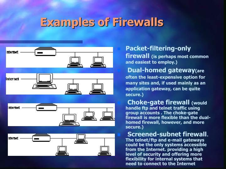 Examples of Firewalls