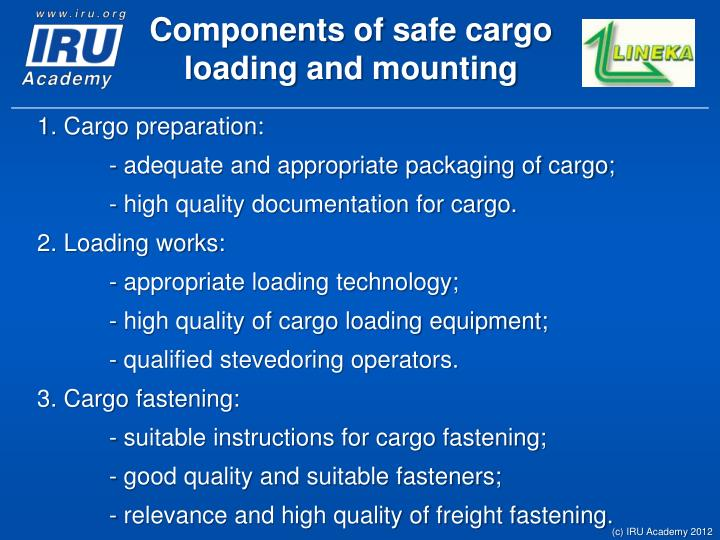 C omponents of s afe cargo load ing and mounting