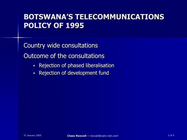BOTSWANA'S TELECOMMUNICATIONS POLICY OF 1995