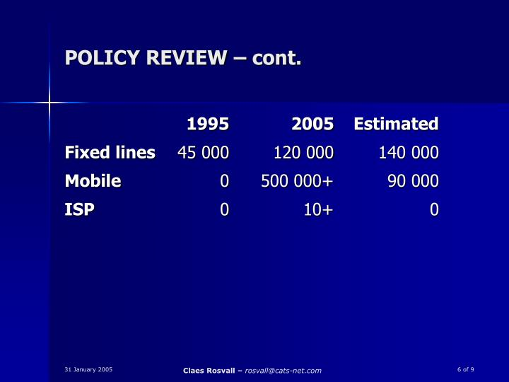 POLICY REVIEW – cont.