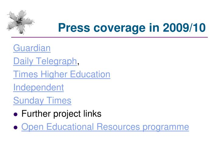 Press coverage in 2009/10
