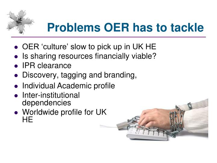 Problems OER has to tackle