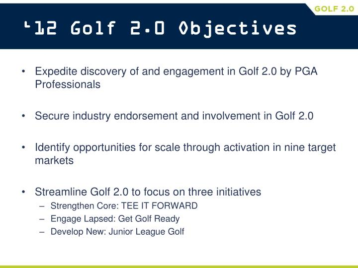 '12 Golf 2.0 Objectives