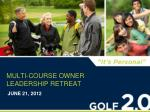 multi course owner leadership retreat