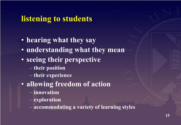 listening to students