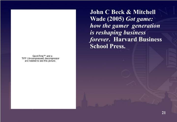 John C Beck & Mitchell Wade (2005)