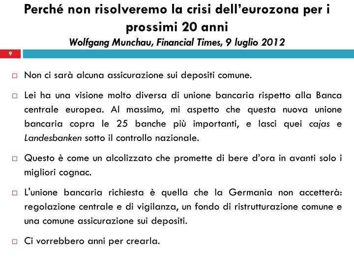 Perché non risolveremo la crisi dell'eurozona per i prossimi 20 anni
