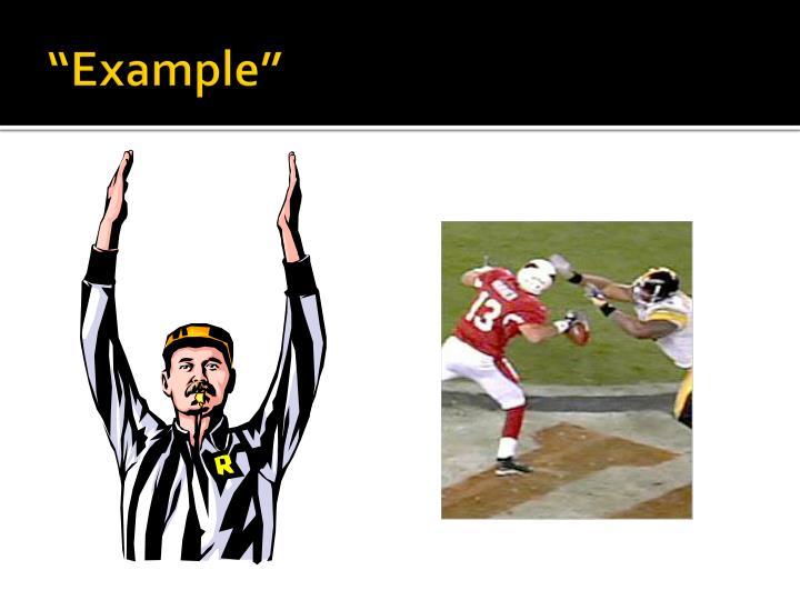 """""""Example"""""""
