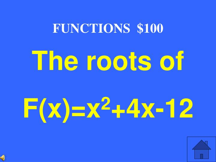 FUNCTIONS  $100
