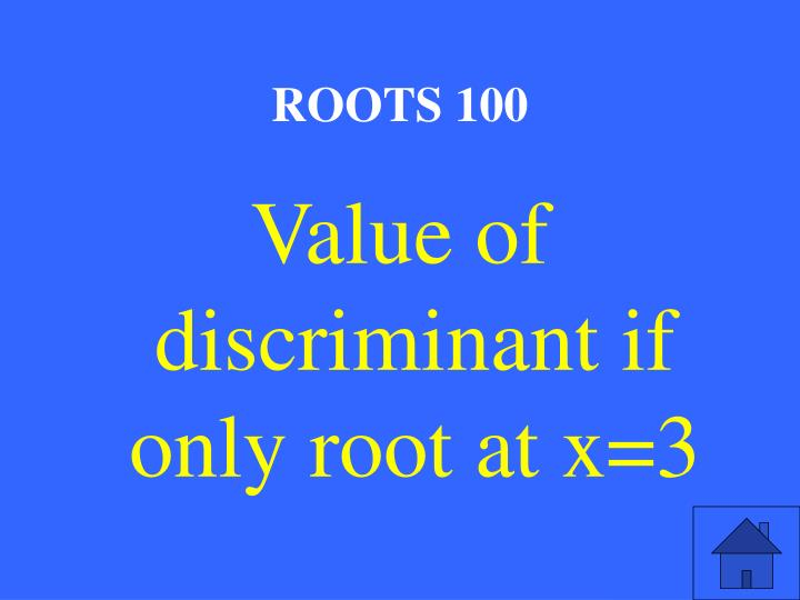 ROOTS 100