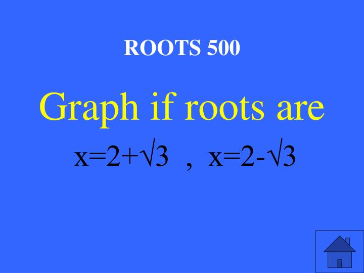 ROOTS 500
