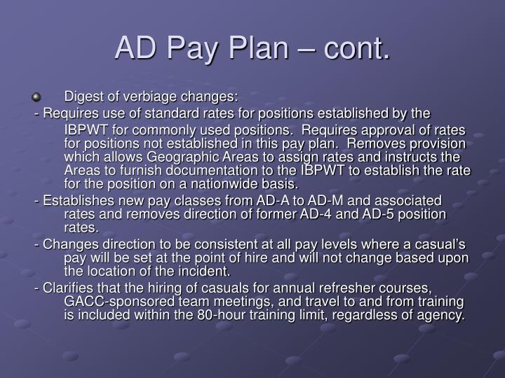 AD Pay Plan – cont.