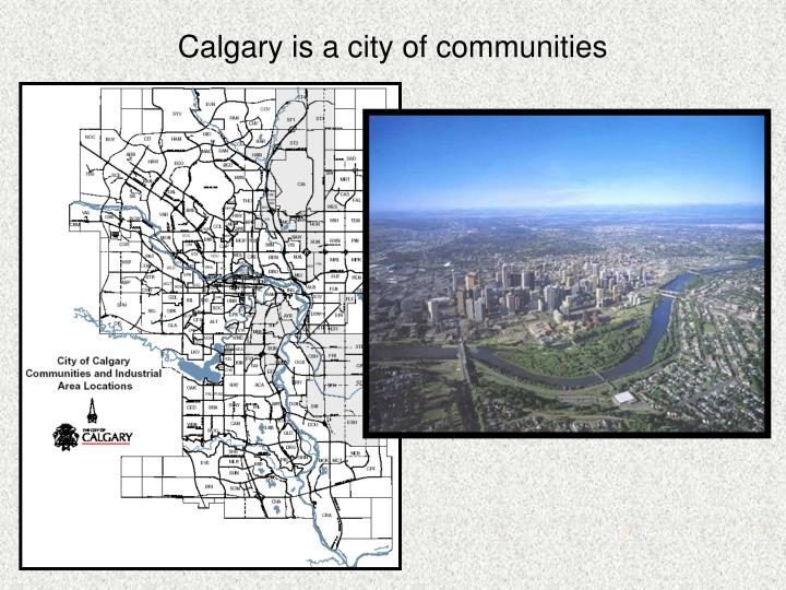 Calgary is a city of communities